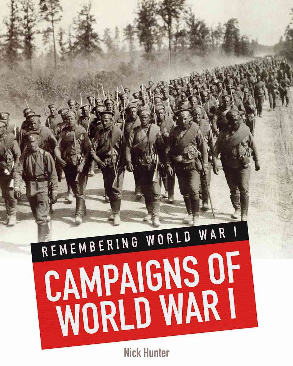 Campaigns of World War I By Hunter, Nick